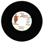 SALE ITEM - Johnny Lee - There You Go / version (Fat Bwoy / TRS) 7""
